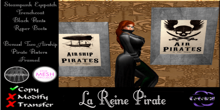 La Reine Pirate from COVETED!